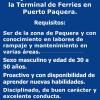 Se requiere persona para trabajar días ocasionales en la Terminal de Ferries en Puerto Paquera